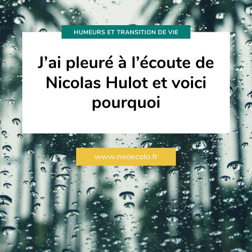Démission de Nicolas Hulot, ma réaction à chaud