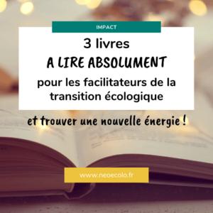 3 livres facilitateur transition ecologique